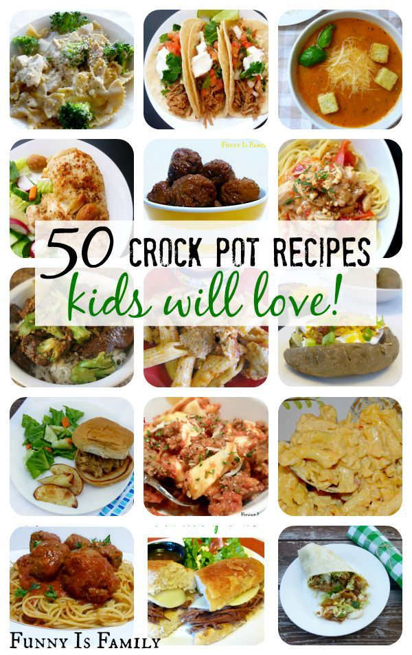 Crock Pot Recipes Kids Will Actually Eat! | SLOW COOKER/CROCK POT ...