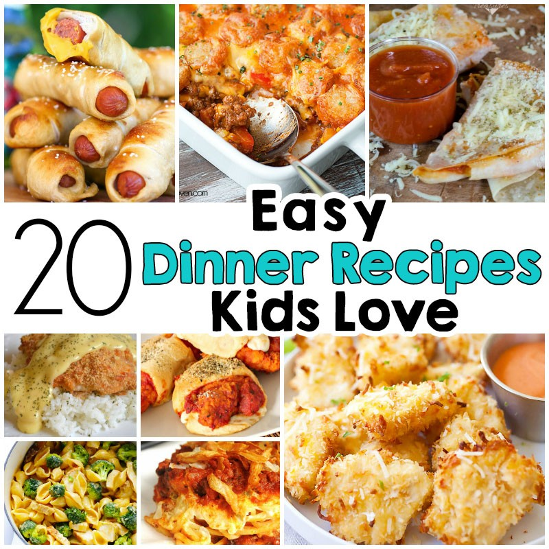 20 Easy Dinner Recipes That Kids Love - I Heart Arts n Crafts