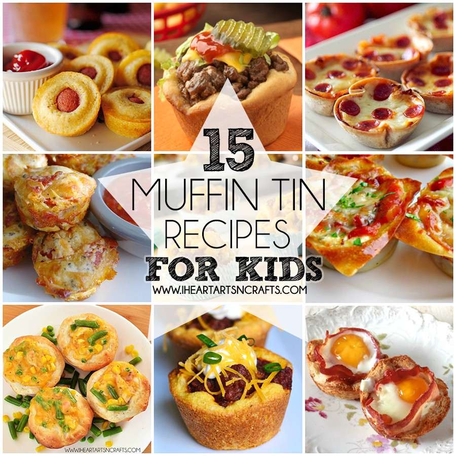 15 Muffin Tin Recipes For Kids - I Heart Arts n Crafts