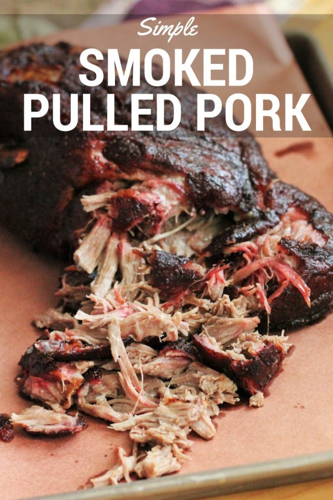 Simple Smoked Pulled Pork Butt (Smoked Pork Shoulder) | Hey Grill, Hey