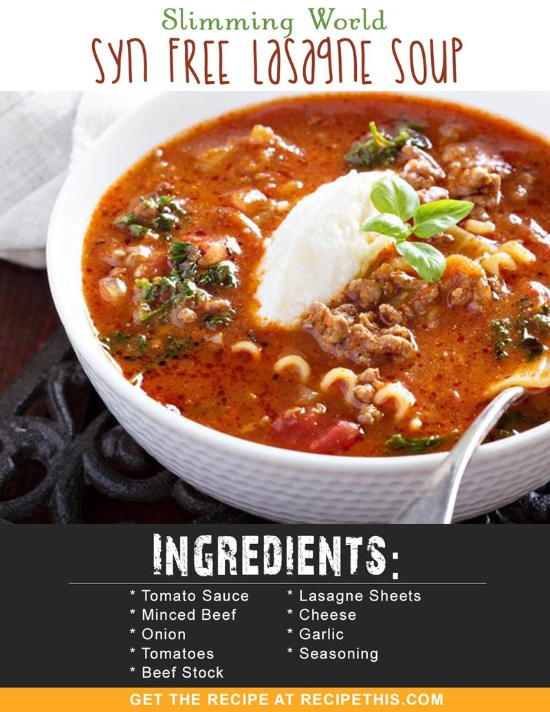 Slimming World Syn Free Lasagne Soup • Recipe This