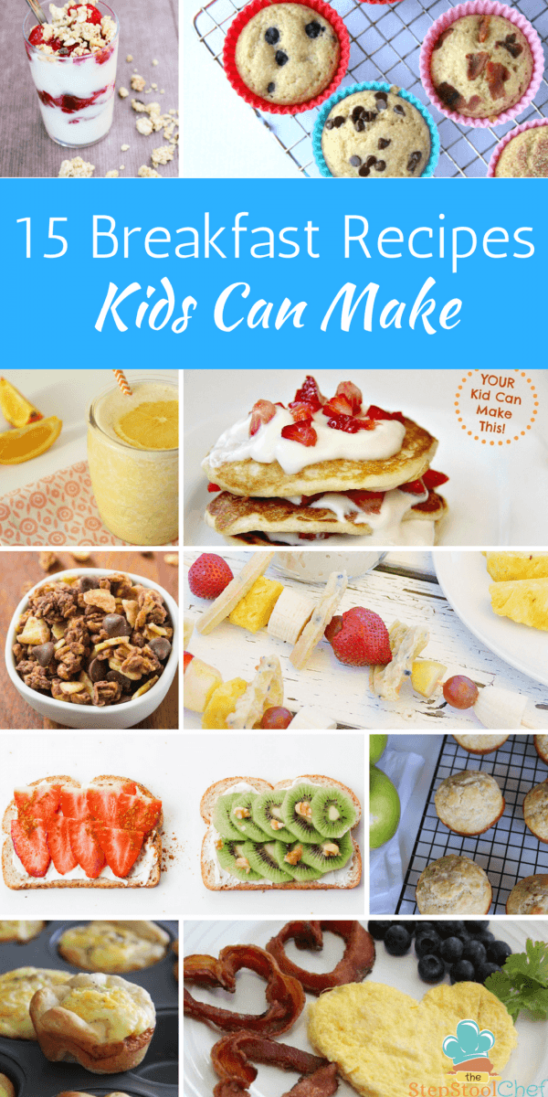 15 Easy Breakfast Recipes Kids Can Make - Step Stool Chef