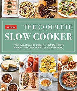 The Complete Slow Cooker: From Appetizers to Desserts - 400 Must ...