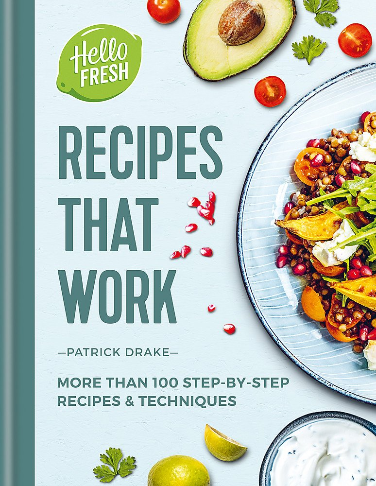 HelloFresh Recipes that Work: More than 100 step-by-step recipes ...