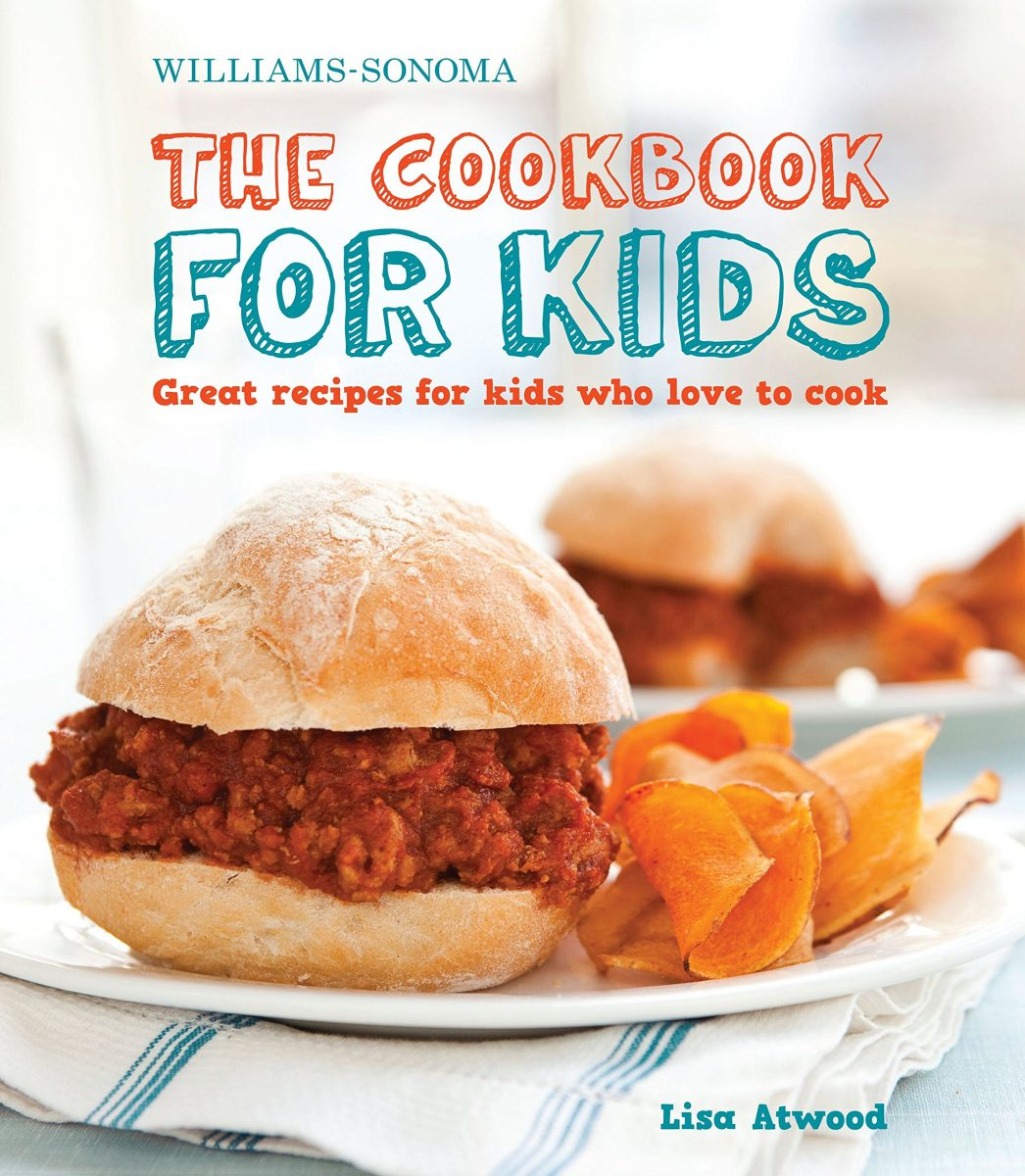 The Cookbook for Kids (Williams-Sonoma): Great Recipes for Kids ...