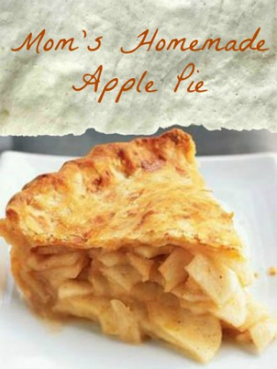 Moms Apple Pie Recipe, Whats Cooking America