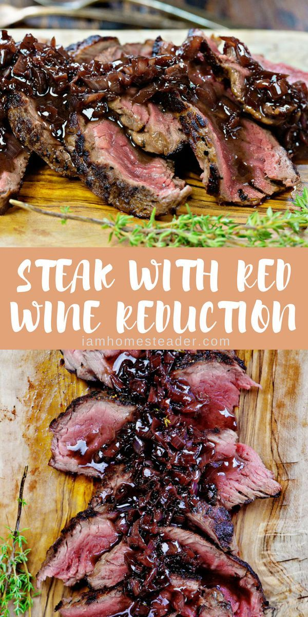 Steak with red wine reduction | Recipe | Beef | Pinterest ...