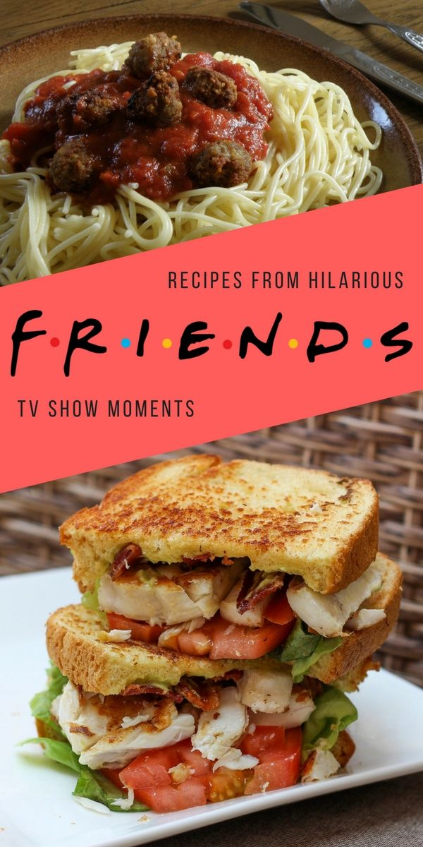 Easy recipes from Friends TV show that you will love | Tasty ...