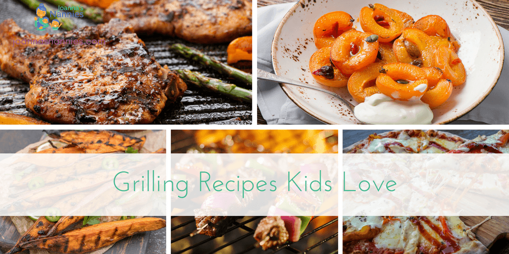 Grilling Recipes Kids Love - Joannas Nannies