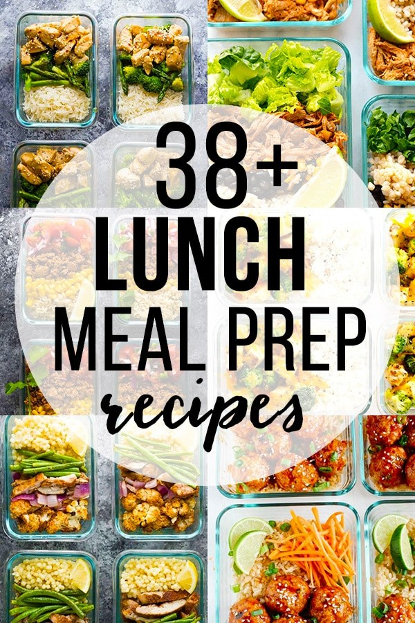 38 Easy Lunch Meal Prep Ideas (Updated) | Sweet Peas and Saffron
