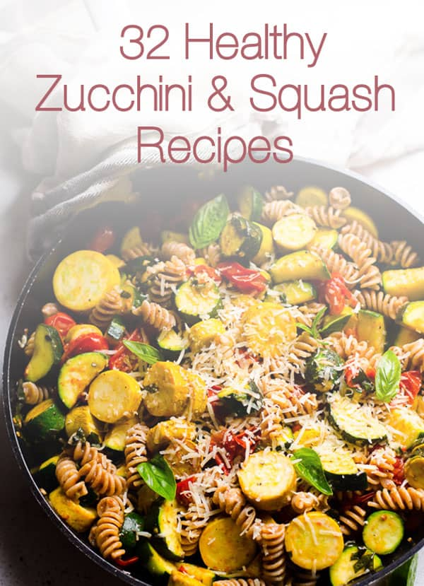 32 Healthy Zucchini and Squash Recipes - iFOODreal - Healthy ...