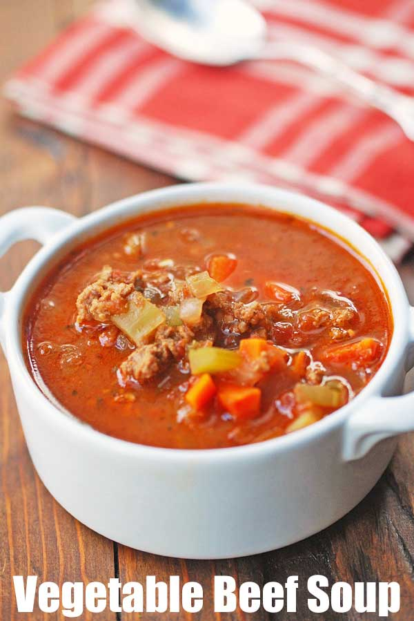 Easy Homemade Vegetable Beef Soup | Healthy Recipes
