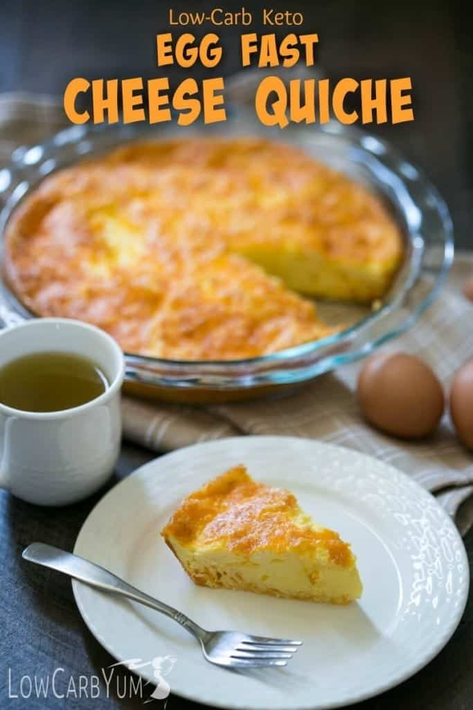 Egg and Cheese Quiche Recipe for and Egg Fast Diet | Low Carb Yum