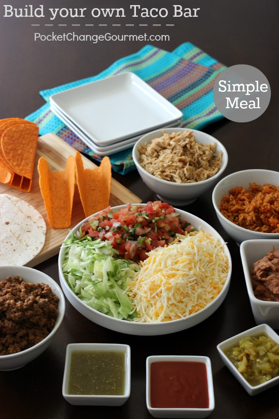 Build your own Taco Bar | Pocket Change Gourmet