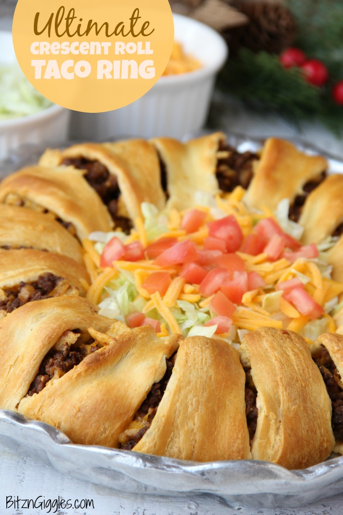 Ultimate Crescent Roll Taco Ring - Bitz & Giggles