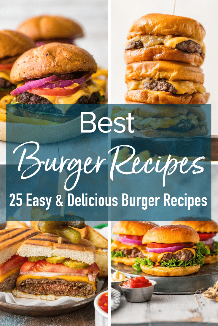 Best Burger Recipes (How to Make Burgers) - TheDirtyGyro