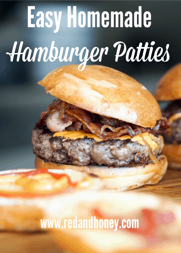 Easy Homemade Burger Patties - Red and Honey