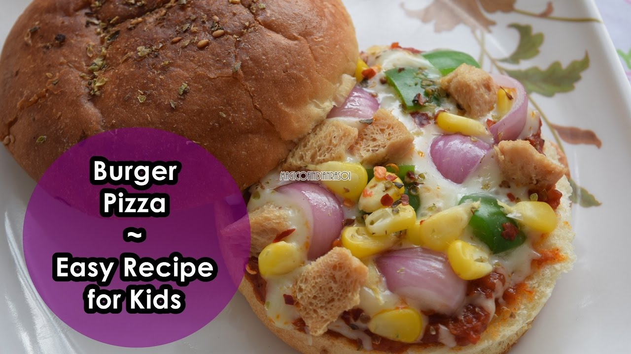Burger Pizza | Easy Recipe for Kids - YouTube