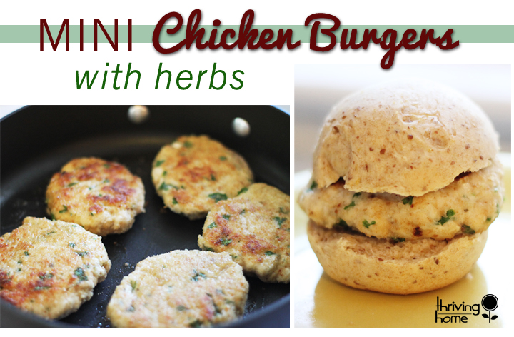 Freezer Meal: Mini Chicken Burgers with Herbs Recipe | Thriving Home